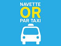 Navette Or par taxi